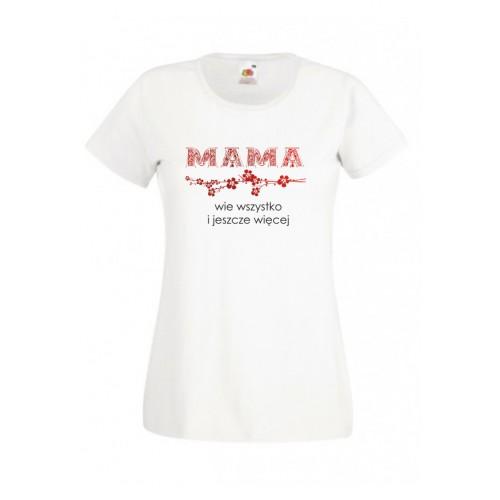 Koszulka dla Mamy MAMA wie wszystko