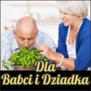 Dla Babci i Dziadka