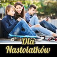 Dla Nastolatków